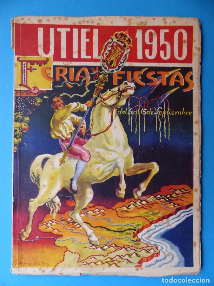 UTIEL, VALENCIA - PROGRAMA FERIA Y FIESTAS - AÑO 1950 (Coleccionismo - Folletos de Turismo)
