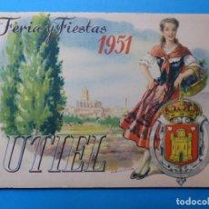 Folletos de turismo: UTIEL, VALENCIA - PROGRAMA FERIA Y FIESTAS - AÑO 1951. Lote 130347510