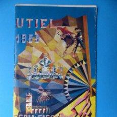 Folletos de turismo: UTIEL, VALENCIA - PROGRAMA FERIA Y FIESTAS - AÑO 1959. Lote 130347690