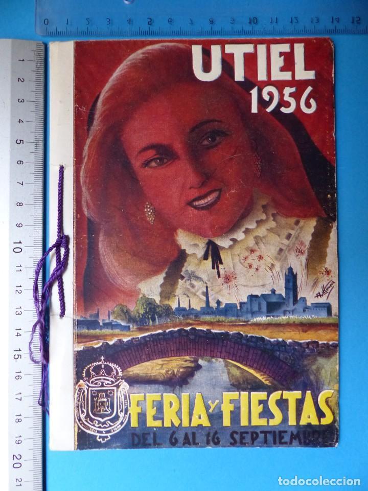 Folletos de turismo: UTIEL, VALENCIA - PROGRAMA FERIA Y FIESTAS - AÑO 1956 - Foto 2 - 130347914