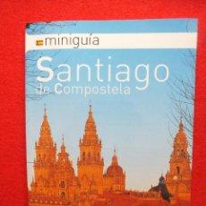 Folletos de turismo: GUÍA SANTIAGO DE COMPOSTELA CAMINO SANTIAGO GALICIA PEREGRINO . Lote 130444150