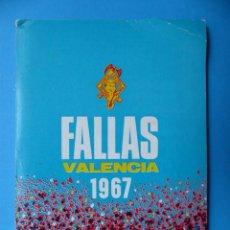 Folletos de turismo: VALENCIA - PROGRAMA OFICIAL FALLAS - AÑO 1967. Lote 130658793