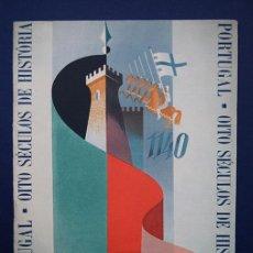 Folletos de turismo: PORTUGAL 1140-1940 - OITO SÉCULOS DE HISTÓRIA – OCHO SIGLOS DE HISTORIA - 1940. Lote 131875650