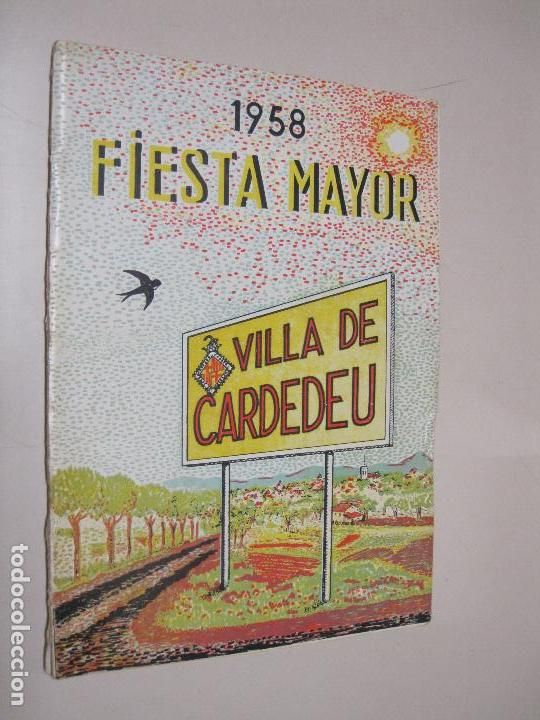 PROGRAMA FIESTA MAYOR VILLA DE CARDEDEU 1958. (Coleccionismo - Folletos de Turismo)