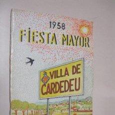 Folletos de turismo: PROGRAMA FIESTA MAYOR VILLA DE CARDEDEU 1958.. Lote 132466278