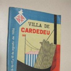 Folletos de turismo: PROGRAMA FIESTA MAYOR. VILLA DE CARDEDEU. 15-18 AGOSTO DE 1956. Lote 132722846
