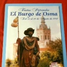 Folletos de turismo: BURGO DE OSMA (SORIA) FIESTAS DE SAN ROQUE (AÑO 1997) PROGRAMA DE FIESTAS PATRONALES AGOSTO. Lote 132749106