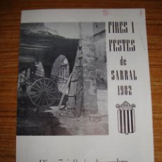 Folletos de turismo: (TC-134) PROGRAMAS DE FIESTAS FIRES I FESTES DE SARRAL 1982. Lote 132885038