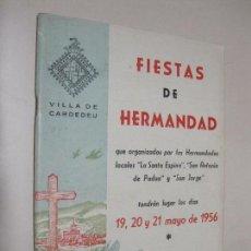 Folletos de turismo: PROGRAMA FIESTA DE HERMANDAD. VILLA DE CARDEDEU. 19 - 21 DE MAYO DE 1956. Lote 132924370