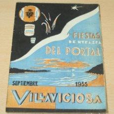 Folletos de turismo: VILLAVICIOSA FIESTAS NUESTRA SEÑORA DEL PORTAL 1955. Lote 133767118