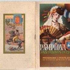 Folletos de turismo: PROGRAMA DE FESTEJOS SAN FERMIN. PAMPLONA. AÑO 1949. Lote 133917746