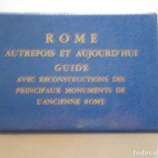 Folletos de turismo: ROMA - CURIOSA GUIA DE LOS 60 CON ILUSTRACIONES EN ACETATOS SUPERPUESTOS QUE RECONSTRUYEN LAS RUINAS. Lote 134274106