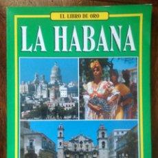 Folletos de turismo: EL LIBRO DE ORO LA HAVANA. Lote 134806438