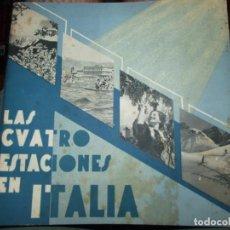 Folletos de turismo: LAS CUATRO ESTACIONES EN ITALIA - FOLLETO TURISTICO DESTINADO AL PUBLICO ESPAÑOL PIZZI & PIZIO 1937. Lote 134873222