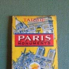 Brochures de tourisme: PARIS. MONUMENTS. TARIDE CARTES. MAPA, PLANO DE LOS MONUMENTOS DE PARIS.. Lote 139928048