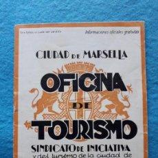 Folletos de turismo: CIUDAD DE MARSELLA. FOLLETO DE TURISMO.. Lote 135340226