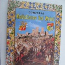 Folletos de turismo: REVISTA COMPARSA CABALLEROS DEL ORIOL - FIESTAS DE MOROS Y CRISTIANOS - ORIHUELA 2009. Lote 135596446