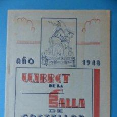 Folletos de turismo: VALENCIA, LLIBRET DE LA FALLA DE CASTELAR, AÑO 1948 - FALLAS DE SAN JOSE. Lote 135633435