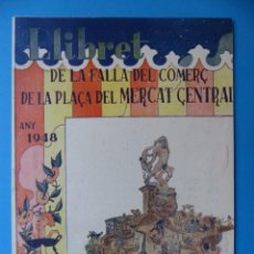 Folletos de turismo: VALENCIA, LLIBRET DE LA FALLA DEL COMERÇ DE LA FALLA DEL MERCAT CENTRAL, AÑO 1948 - FALLAS. Lote 135633487