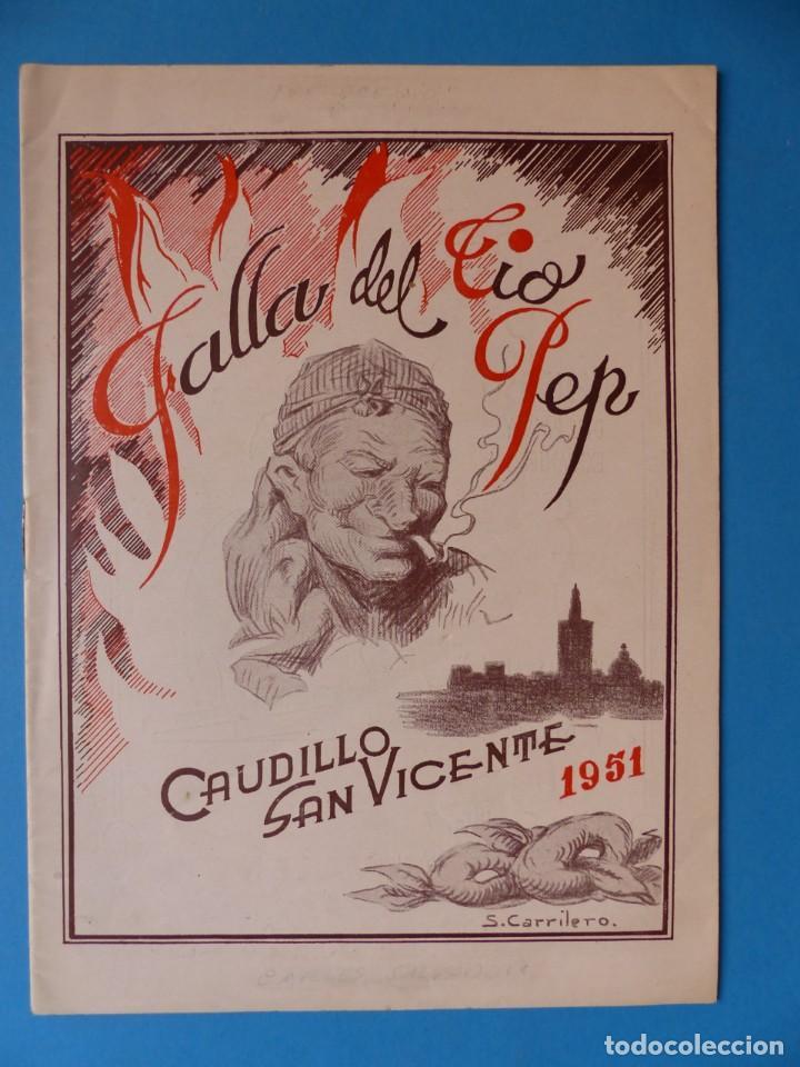 VALENCIA, LLIBRET DE LA FALLA DEL TIO PEP CAUDILLO SAN VICENTE, AÑO 1951 - FALLAS DE SAN JOSE (Coleccionismo - Folletos de Turismo)