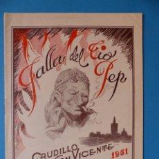 Folletos de turismo: VALENCIA, LLIBRET DE LA FALLA DEL TIO PEP CAUDILLO SAN VICENTE, AÑO 1951 - FALLAS DE SAN JOSE. Lote 135633571