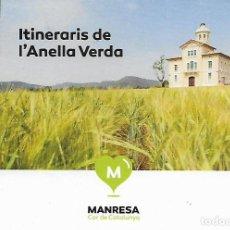 Folletos de turismo: ITINERARIS DE L'ANELLA VERDA. MANRESA. BAGES. CATALUNYA. Lote 135709227