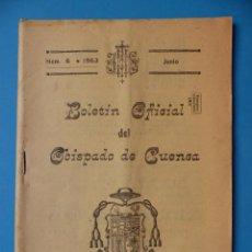 Folletos de turismo: CUENCA - BOLETIN OFICAL DEL OBISPADO - Nº 6, JUNIO DE 1963. Lote 135864866