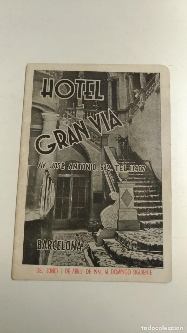 HOTEL GRAN VIA BARCELONA. NUMENCLATOR DE ESPECTACULOS BARCELONA. 1951 BARCELONA DEL 2 AL 8 DE ABRIL (Coleccionismo - Folletos de Turismo)