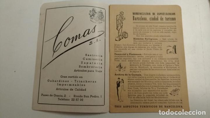 Folletos de turismo: Hotel Gran via Barcelona. Numenclator de espectaculos Barcelona. 1951 Barcelona del 2 al 8 de Abril - Foto 4 - 136350838