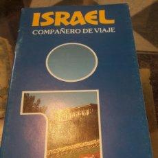 Folletos de turismo: GUIA VIAJE 1991 ISRAEL COMPAÑERO VIAJE. Lote 136402354