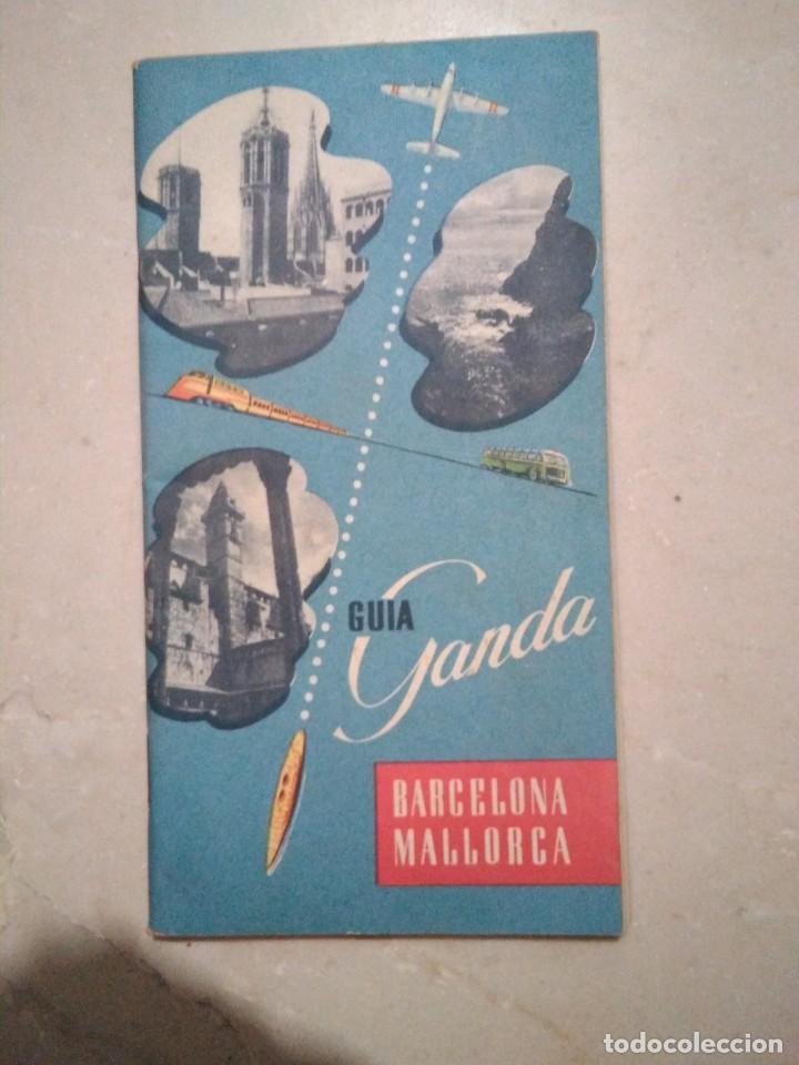 GUIA GANDA, BARCELONA Y MALLORCA. JUNTA PROVINCIAL DEL TURISMO (Coleccionismo - Folletos de Turismo)