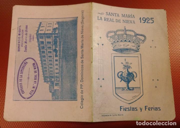SANTA MARÍA LA REAL DE NIEVA (SEGOVIA) FIESTAS Y FERIAS 1925 (Coleccionismo - Folletos de Turismo)