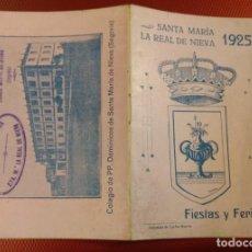 Folletos de turismo: SANTA MARÍA LA REAL DE NIEVA (SEGOVIA) FIESTAS Y FERIAS 1925. Lote 138760582