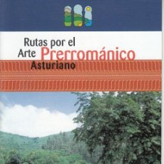Folletos de turismo: ASTURIAS PARAÍSO NATURAL. RUTAS POR EL ARTE PRERROMÁNICO ASTURIANO. 2001.. Lote 139206402