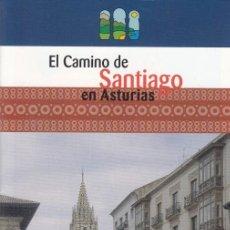 Folletos de turismo: ASTURIAS PARAÍSO NATURAL. EL CAMINO DE SANTIAGO EN ASTURIAS. 2001.. Lote 139207262
