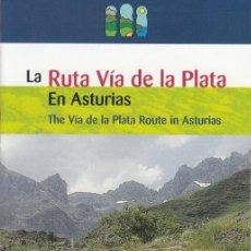 Folletos de turismo: ASTURIAS PARAÍSO NATURAL. LA RUTA VÍA DE LA PLATA EN ASTURIAS. ESPAÑOL E INGLÉS. 2001.. Lote 139207562
