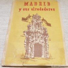 Folletos de turismo: AÑOS 30.-GUÍA DE MADRID Y SUS ALREDEDORES / CON PLANOS DE LA PROVINCIA Y DE LA CAPITAL .. Lote 139324026