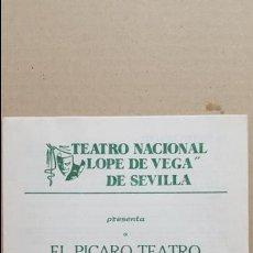 Folletos de turismo: FOLLETO TEATRO LOPE DE VEGA SEVILLA.- 1981. EL PICARO TEATRO EN EL REY CIERVO. EMMA COHEN. GOYANES. Lote 139464202