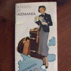 Folletos de turismo: TURISMO: A TRAVES DE ALEMANIA 1936 - GUIA TURÍSTICA VIAJAR A ALEMANIA - INCLUYE MAPA E ILUSTRACIONES. Lote 140432690