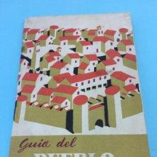 Folletos de turismo: LIBRITO GUIA DEL PUEBLO ESPAÑOL - AÑOS 50-60. Lote 140788054