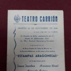 Folletos de turismo: PROGRAMA ( ESTAMPAS ARAGONESAS) TEATRO CARRION VALLADOLID 1948 .. Lote 140815890
