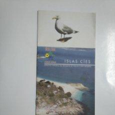 Folletos de turismo: FOLLETO DE TURISMO ISLAS CIES. GALICIA. TDKP13. Lote 141891202