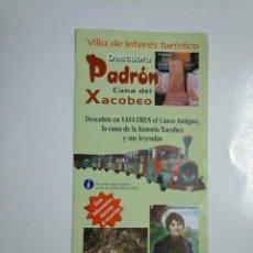 Folletos de turismo: FOLLETO DE TURISMO DESCUBRA PADRON. CUNA DEL XACOBEO. TDKP13. Lote 141891478
