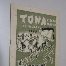 Folletos de turismo: PROGRAMA FIESTA MAYOR DE VERANO DE TONA. 9-12 AGOSTO DE 1958. Lote 142519234