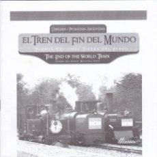 Folletos de turismo: FOLLETO HISTORIA INFORMACIÓN EL TREN DEL FIN DEL MUNDO. USHUAIA. TIERRA DEL FUEGO. ARGENTINA. CARCEL. Lote 142995642