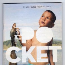 Folletos de turismo: POCKET - DESIGN GUIDE FROM VALENCIA - SEPTEMBRE 2008 - PERFECTO ESTADO. Lote 143469002