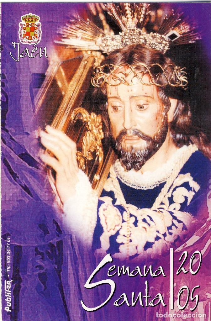 JAEN.- SEMANA SANTA DE 2005.- GUIA DE HORARIOS, ITINERARIOS Y PASOS. (Coleccionismo - Folletos de Turismo)