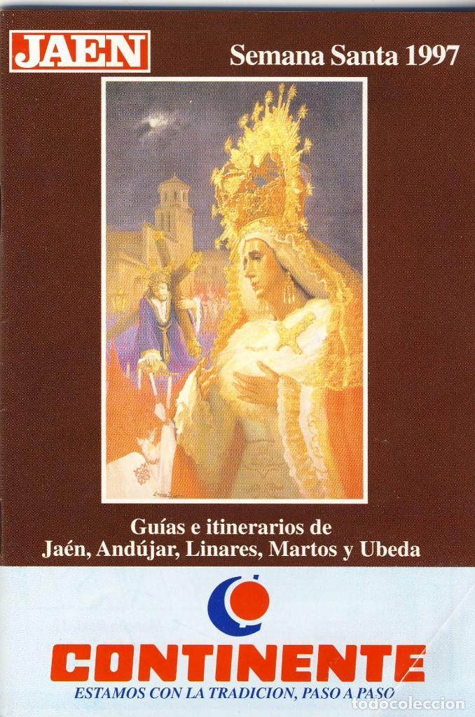 JAÉN.- SEMANA SANTA DE 1997.- GUÍA DE HORARIOS, ITINERARIOS Y PASOS. (Coleccionismo - Folletos de Turismo)