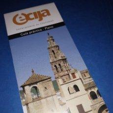 Folletos de turismo: ÉCIJA (SEVILLA, ANDALUCÍA) - PATRIMONIO DE CULTURAS - PLANO - GUÍA PRÁCTICA. Lote 143651422