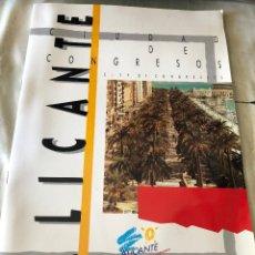 Folletos de turismo: FOLLETO TURÍSTICO, ALICANTE CIUDAD DE CONGRESOS. AÑO 1987. EN ESPAÑOL E INGLÉS. BUEN ESTADO.. Lote 143697854